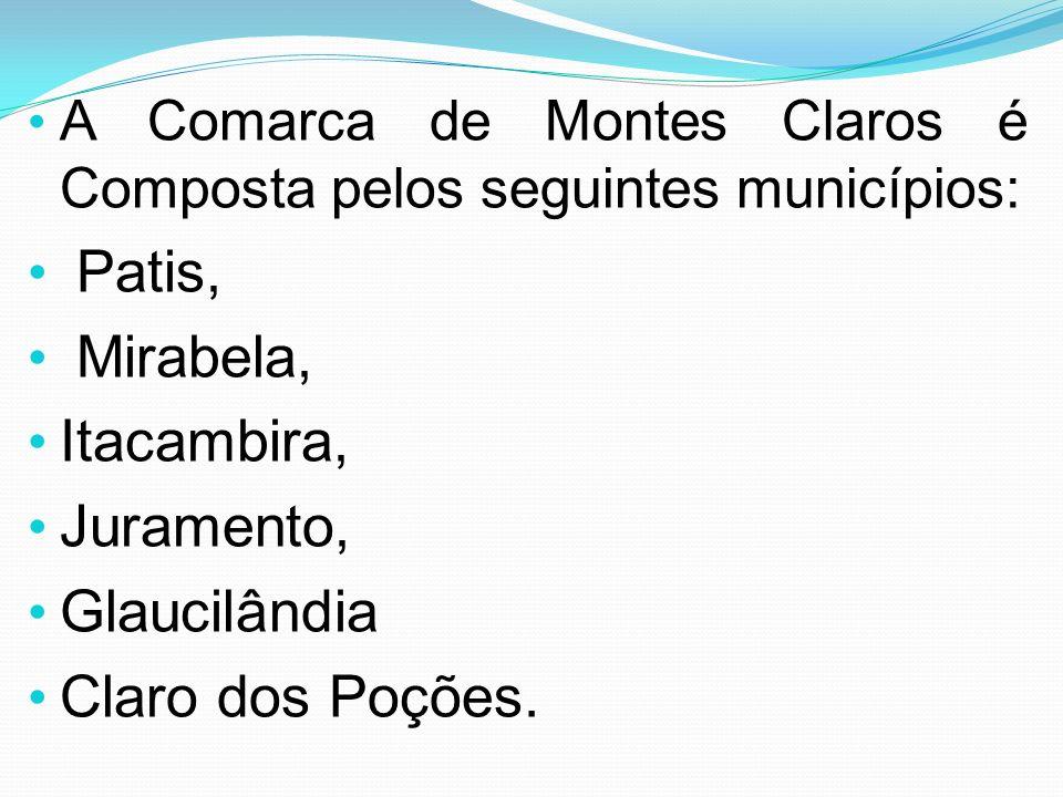 Patis, Mirabela, Itacambira, Juramento, Glaucilândia Claro dos Poções.