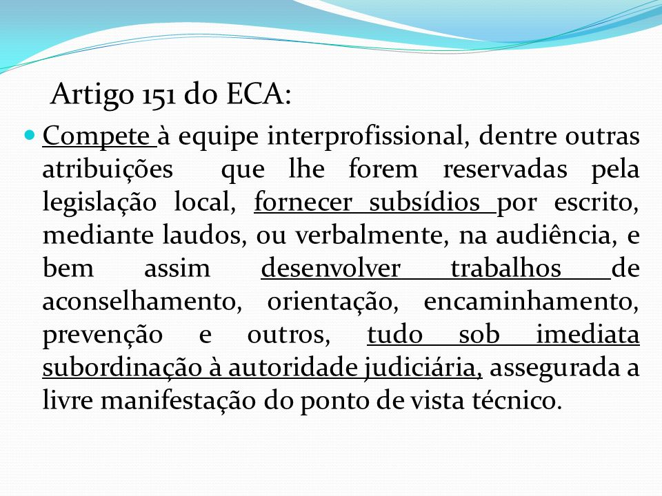 Artigo 151 do ECA: