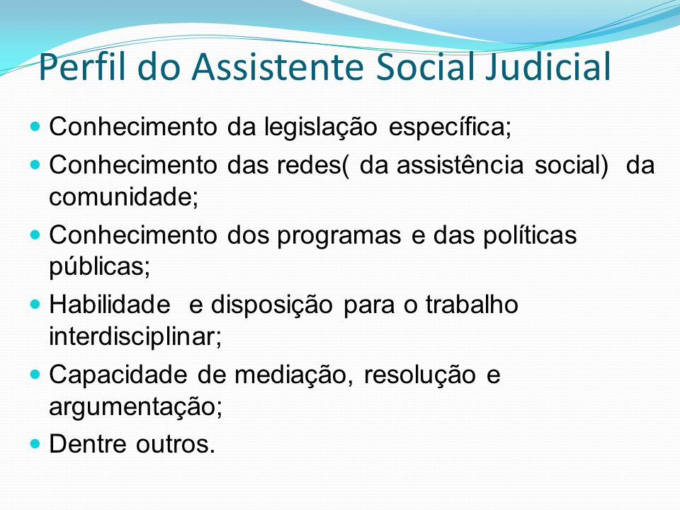 Perfil do Assistente Social Judicial