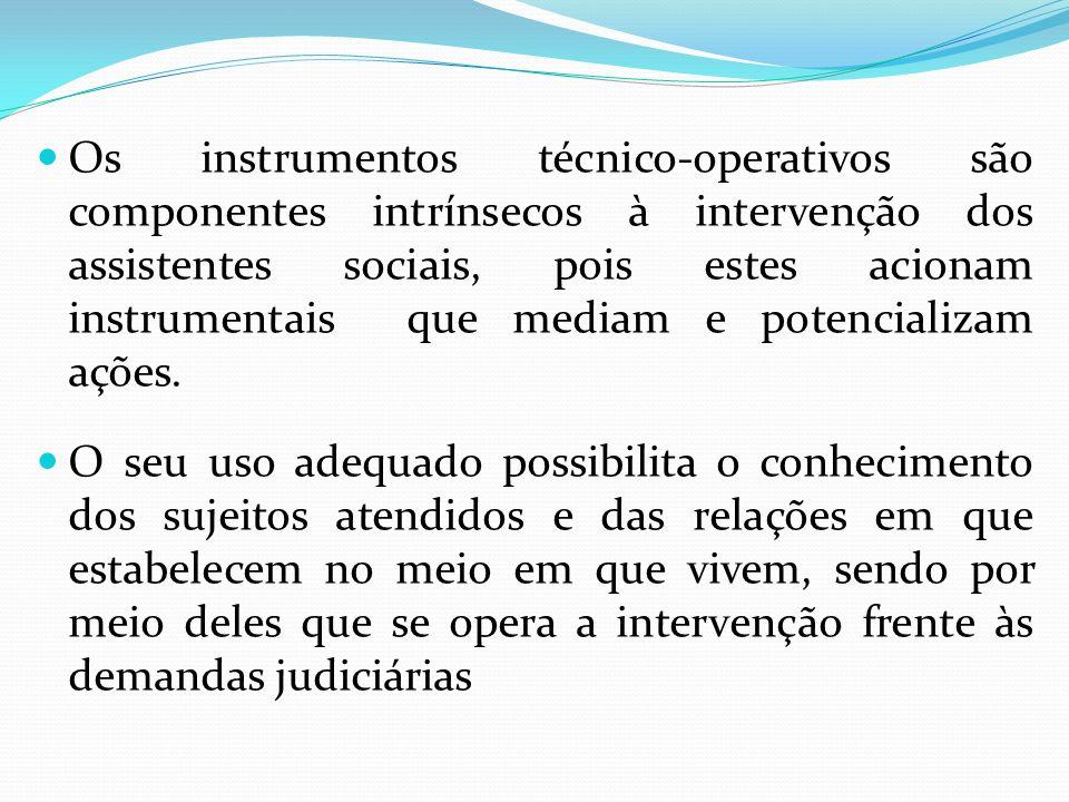 Os instrumentos técnico-operativos são componentes intrínsecos à intervenção dos assistentes sociais, pois estes acionam instrumentais que mediam e potencializam ações.