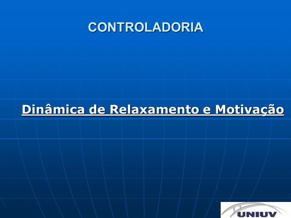 Dinâmica de Relaxamento e Motivação
