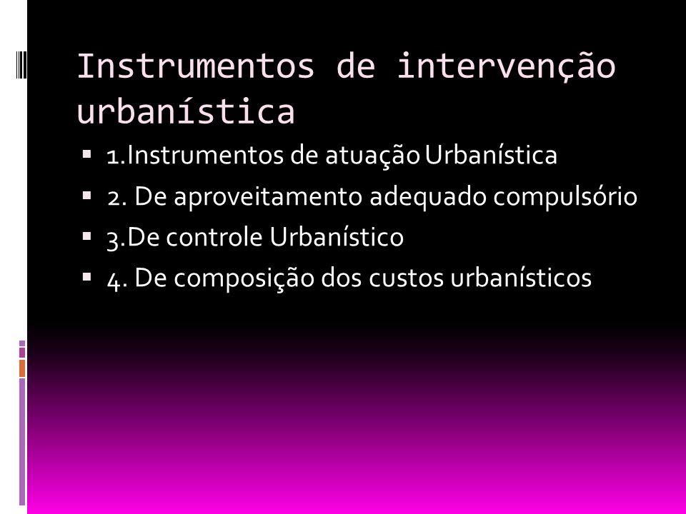 Instrumentos de intervenção urbanística