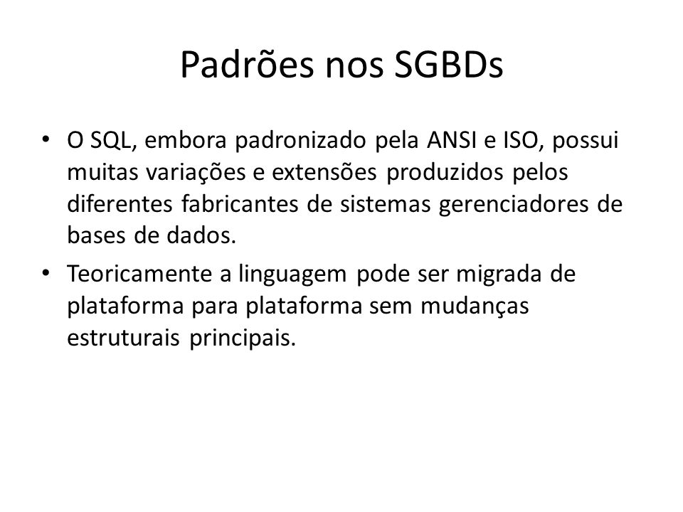 Padrões nos SGBDs