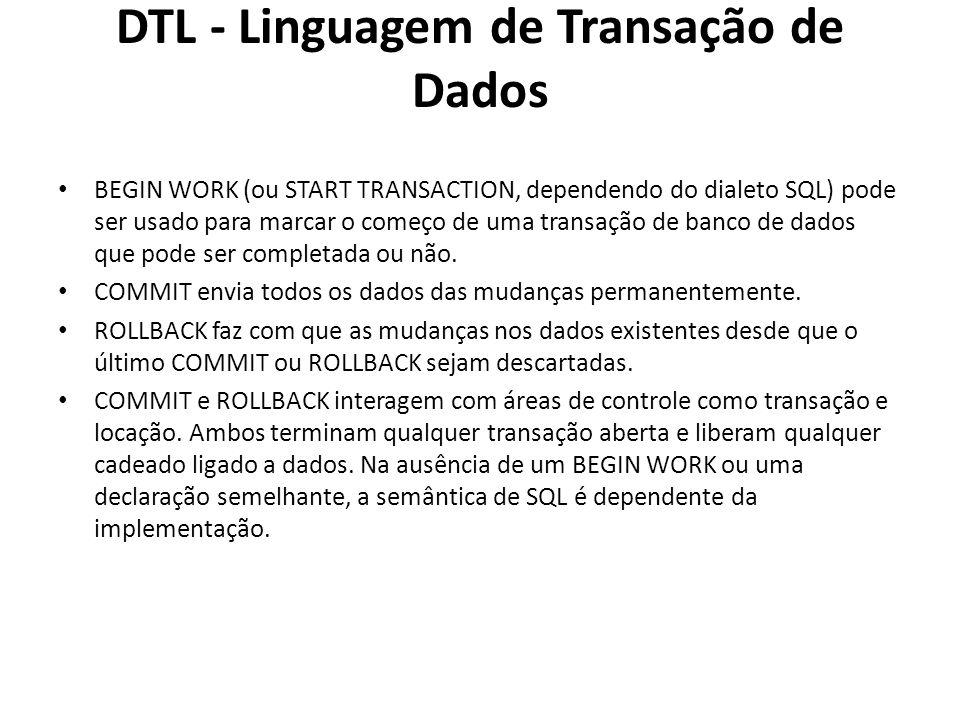 DTL - Linguagem de Transação de Dados