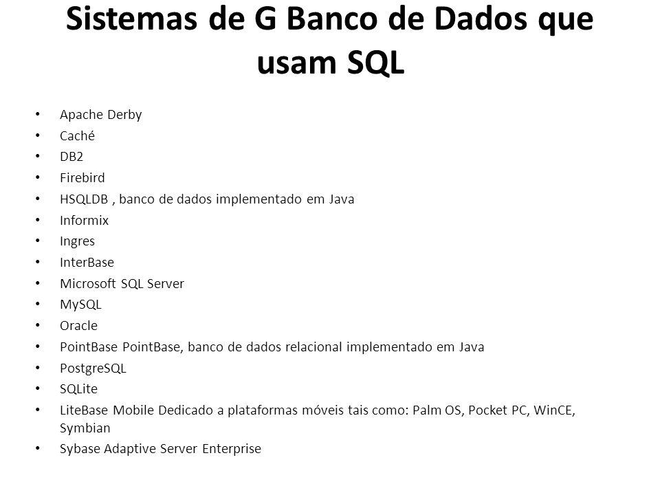 Sistemas de G Banco de Dados que usam SQL