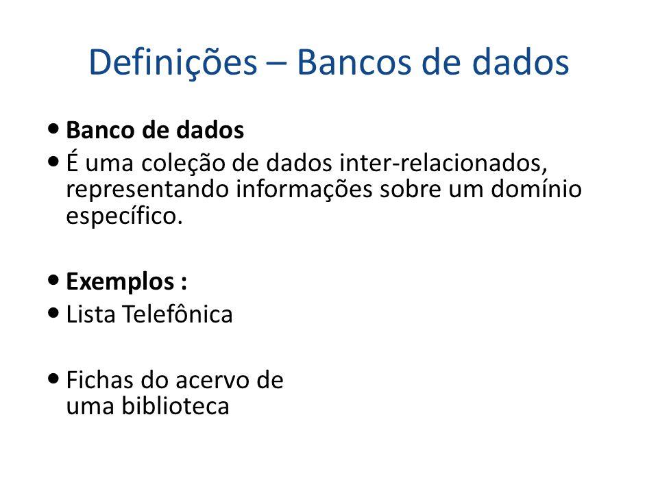 Definições – Bancos de dados