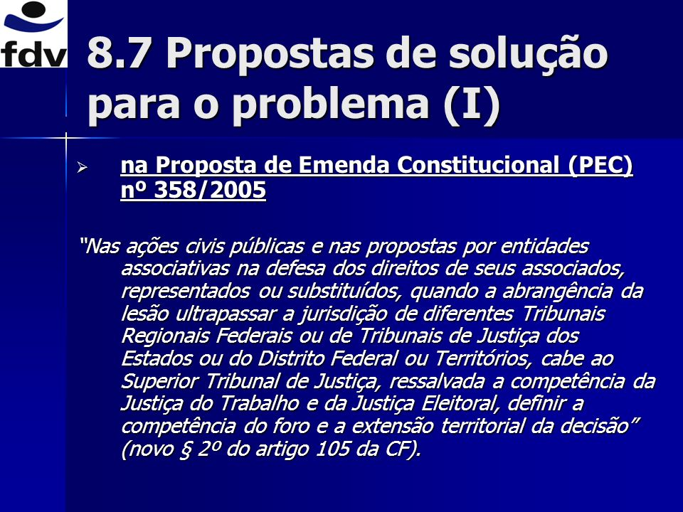 8.7 Propostas de solução para o problema (I)