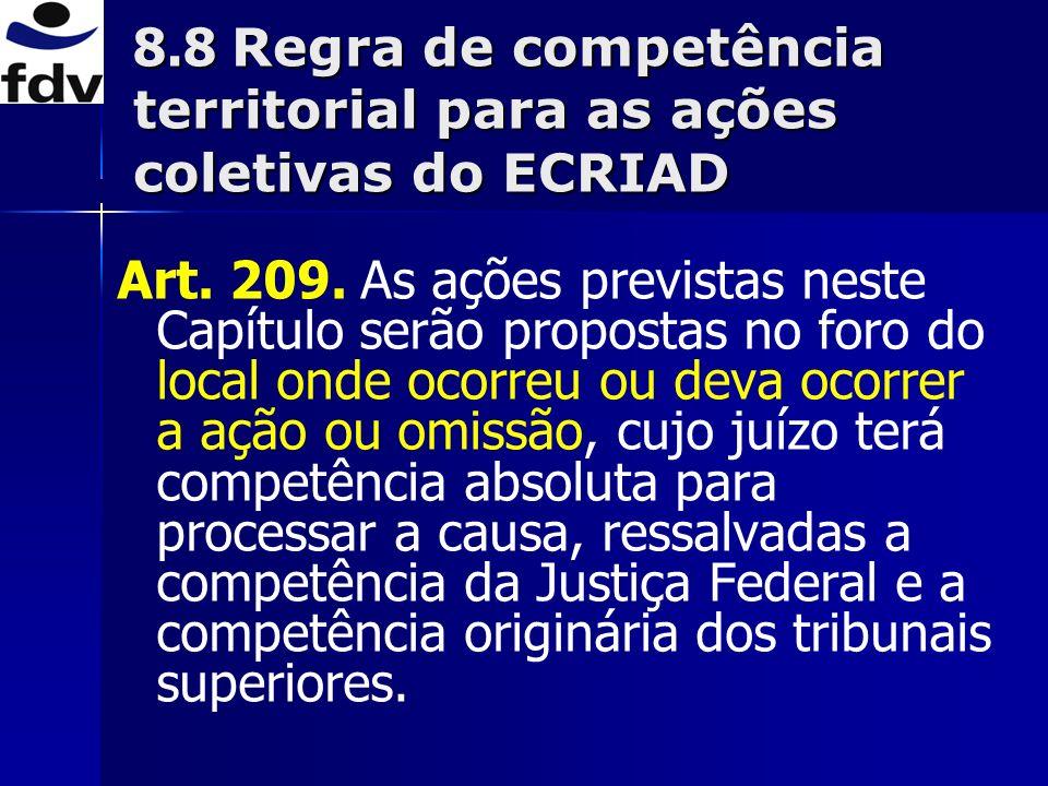 8.8 Regra de competência territorial para as ações coletivas do ECRIAD