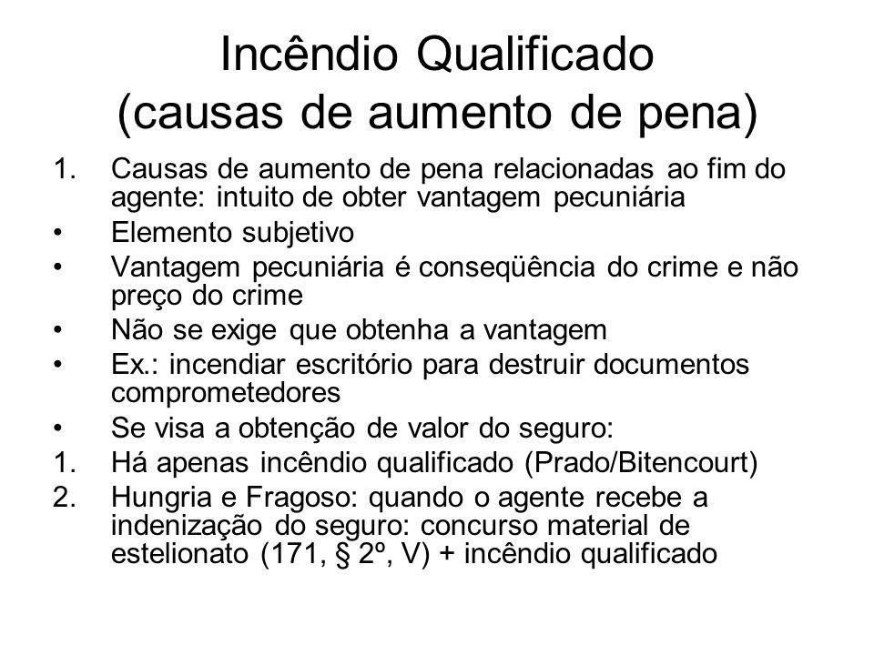 Incêndio Qualificado (causas de aumento de pena)