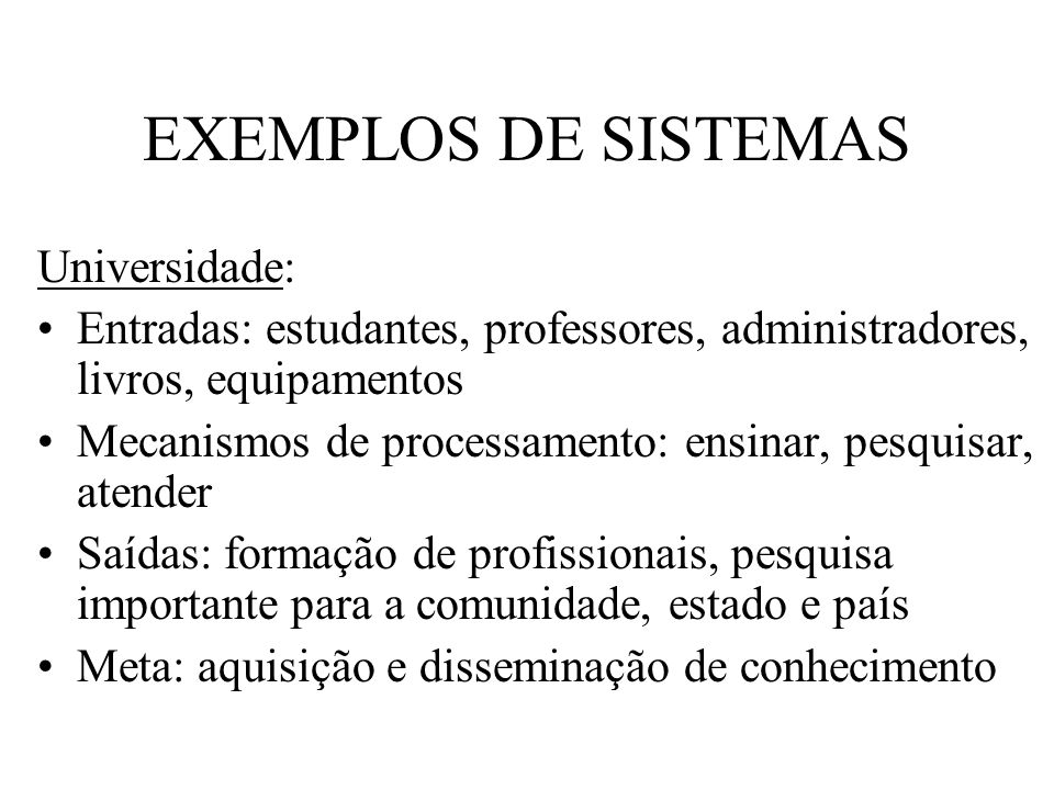 EXEMPLOS DE SISTEMAS Universidade:
