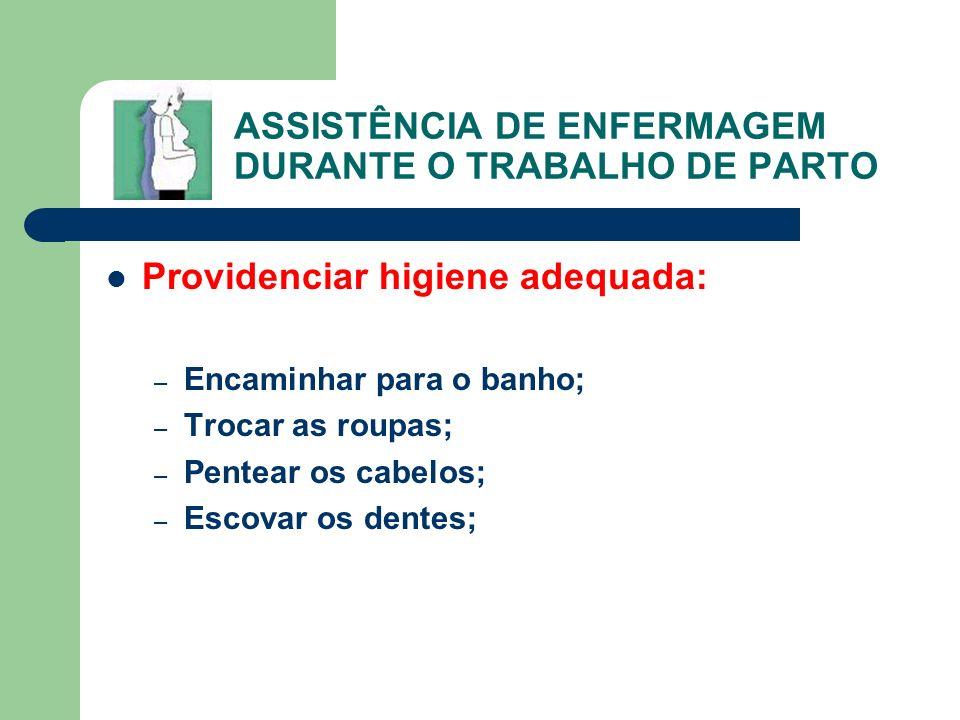 ASSISTÊNCIA DE ENFERMAGEM DURANTE O TRABALHO DE PARTO