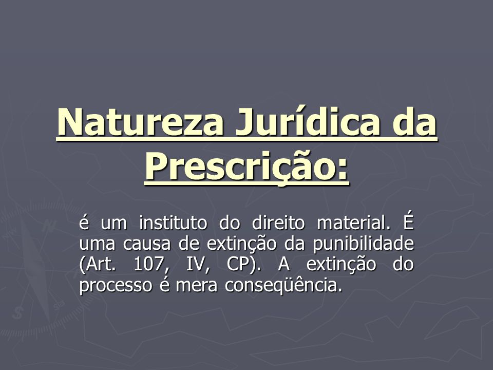 Natureza Jurídica da Prescrição: