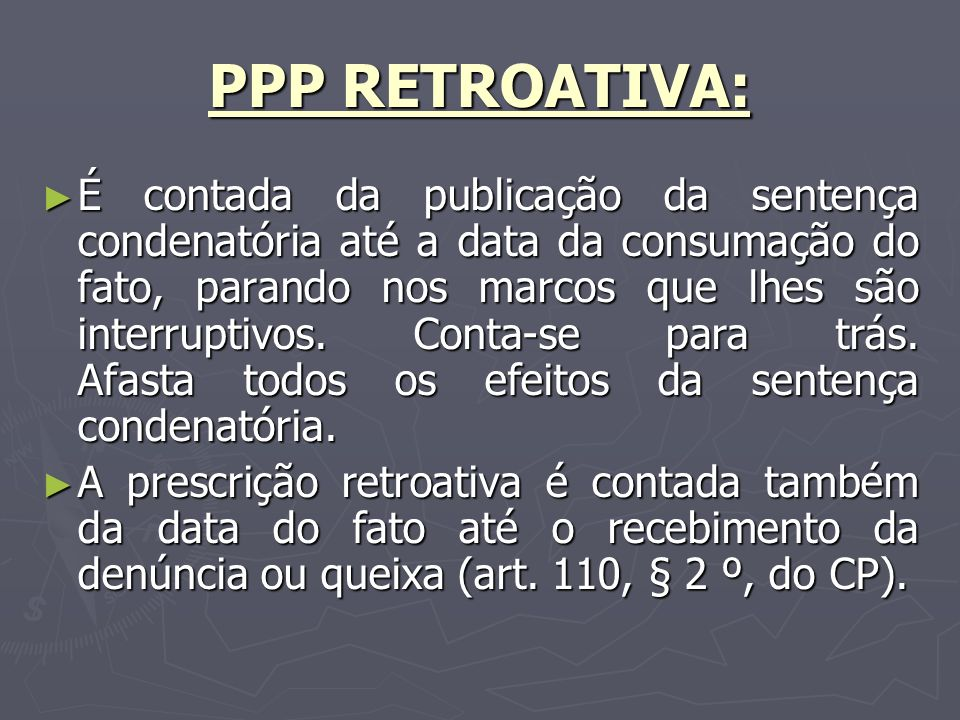 PPP RETROATIVA: