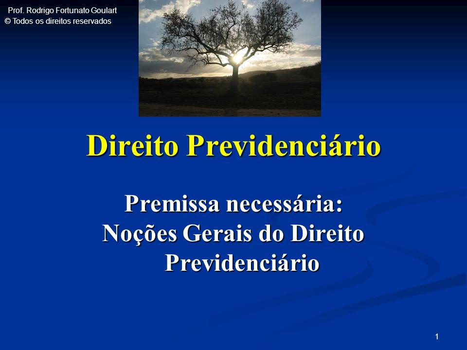 Direito Previdenciário Noções Gerais do Direito Previdenciário