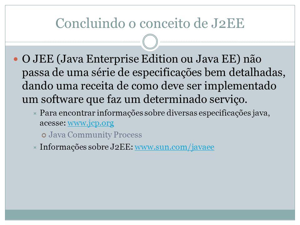 Concluindo o conceito de J2EE