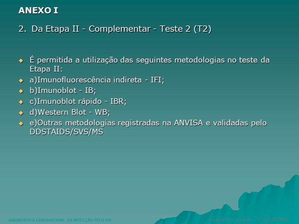 2. Da Etapa II - Complementar - Teste 2 (T2)