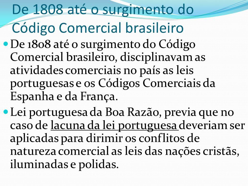 De 1808 até o surgimento do Código Comercial brasileiro