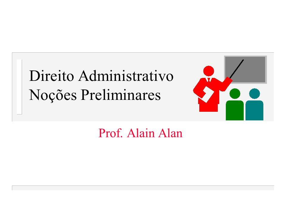 Direito Administrativo Noções Preliminares