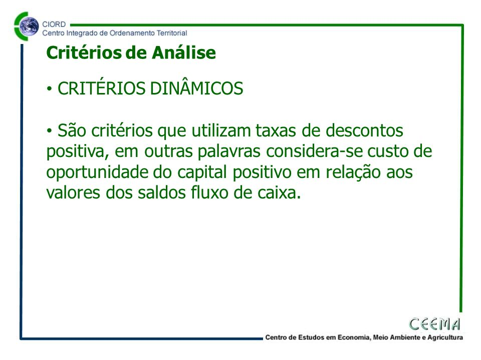 Critérios de Análise CRITÉRIOS DINÂMICOS.