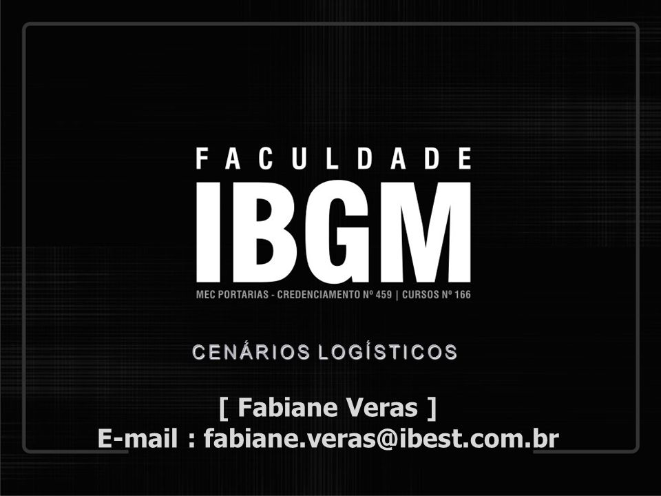 E-mail : fabiane.veras@ibest.com.br