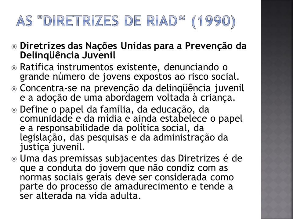 As Diretrizes de Riad (1990)
