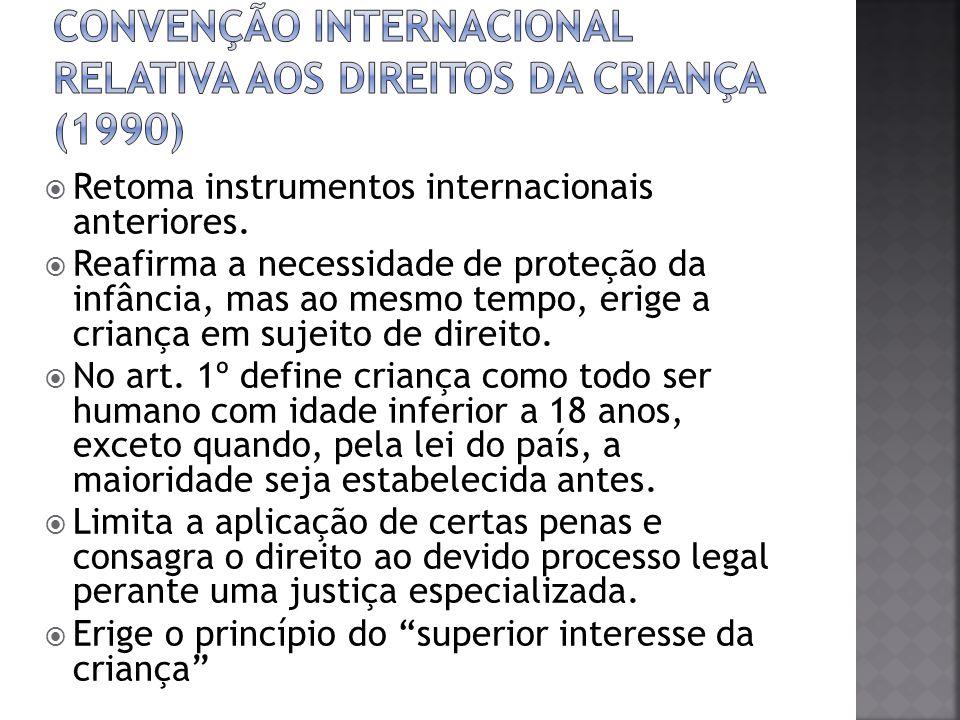 Convenção Internacional relativa aos Direitos da Criança (1990)