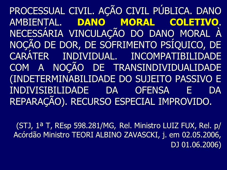 PROCESSUAL CIVIL. AÇÃO CIVIL PÚBLICA. DANO AMBIENTAL