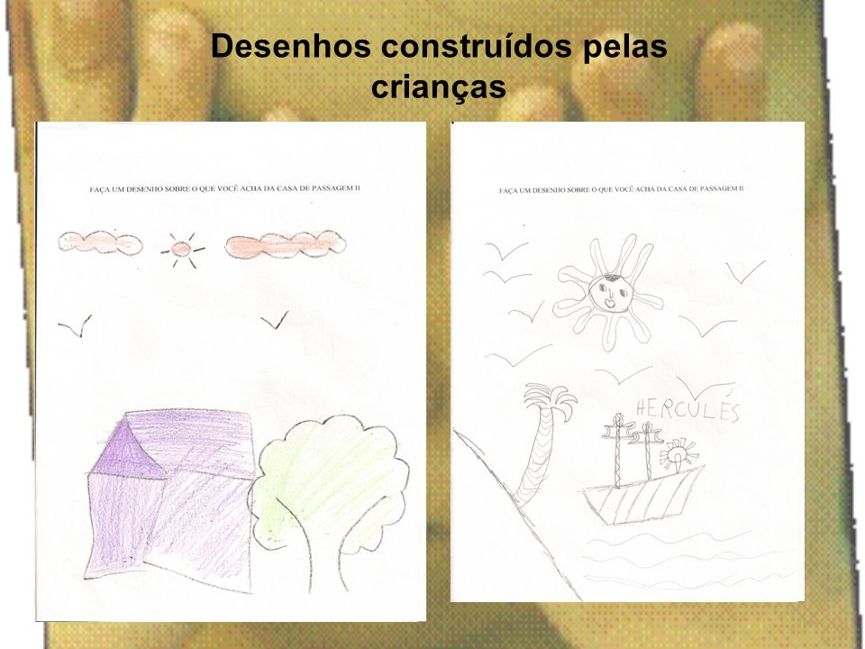 Desenhos construídos pelas crianças