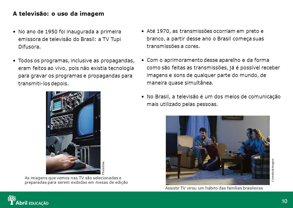 A televisão: o uso da imagem
