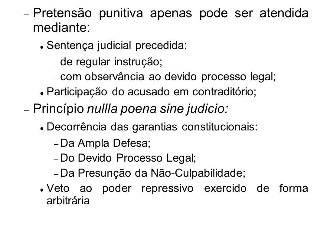 Pretensão punitiva apenas pode ser atendida mediante: