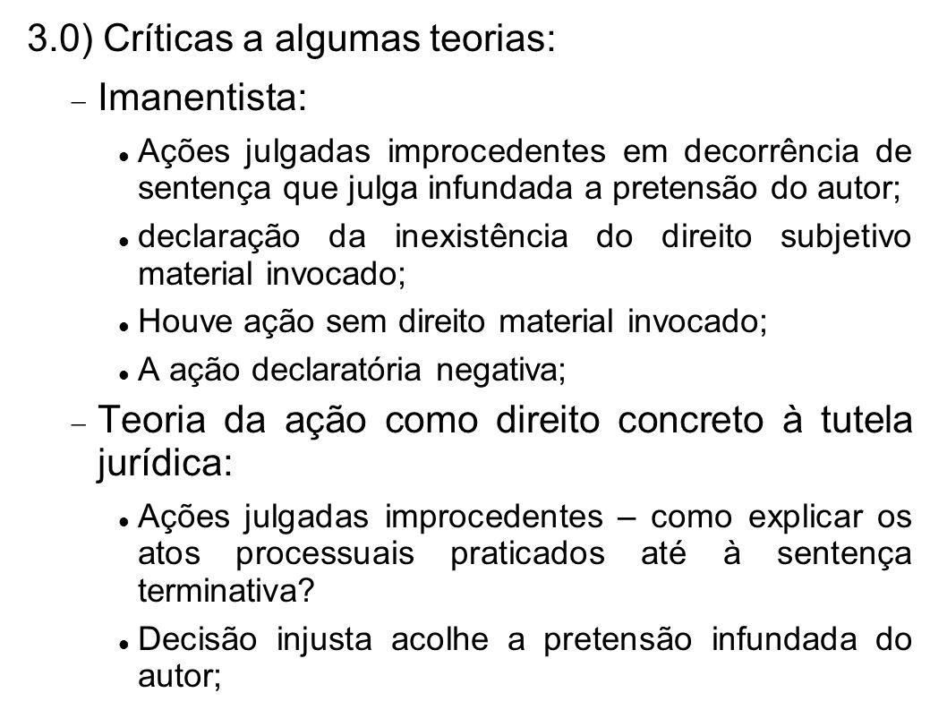 3.0) Críticas a algumas teorias: Imanentista: