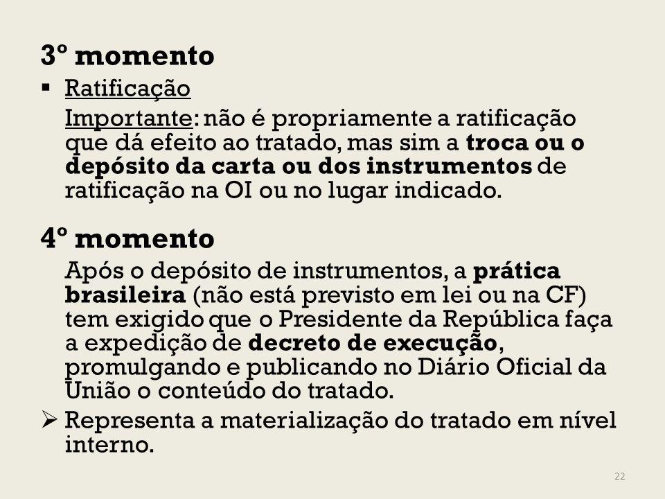 3º momento 4º momento Ratificação