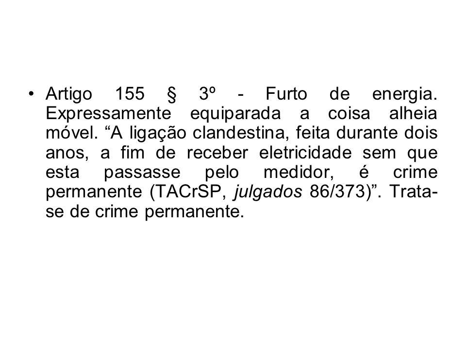 Artigo 155 § 3º - Furto de energia