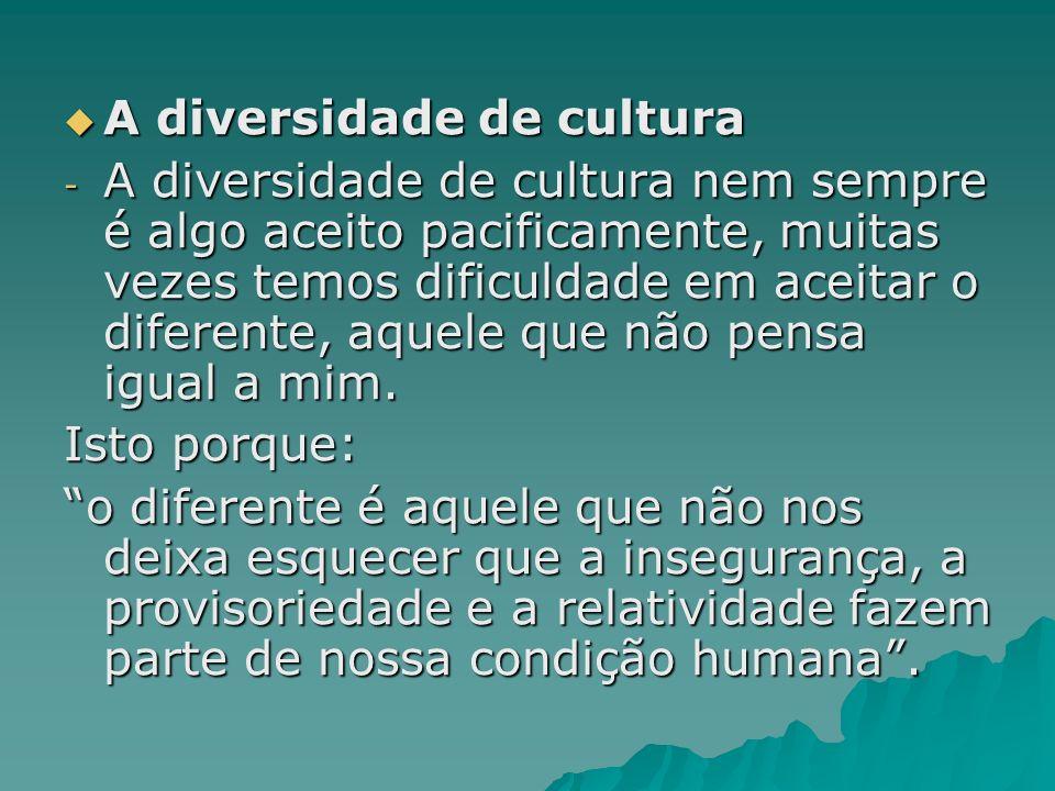 A diversidade de cultura
