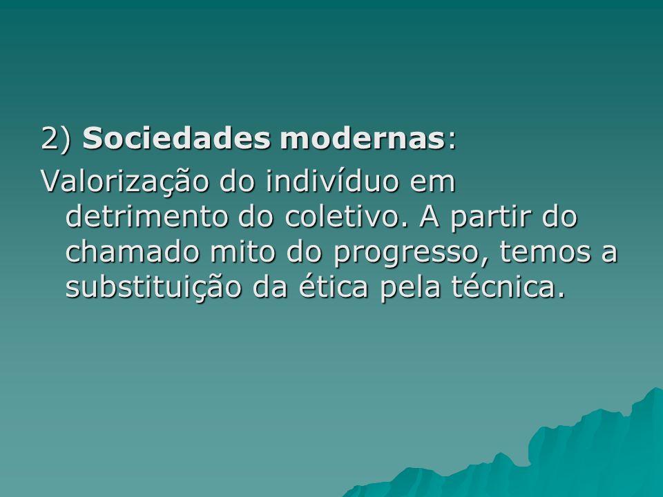 2) Sociedades modernas: