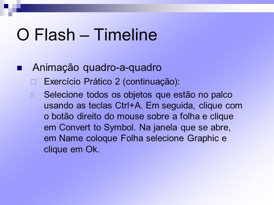 O Flash – Timeline Animação quadro-a-quadro