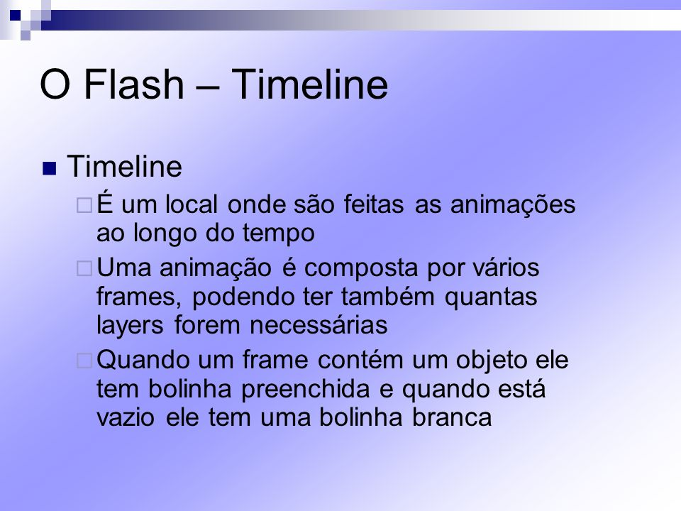 O Flash – Timeline Timeline