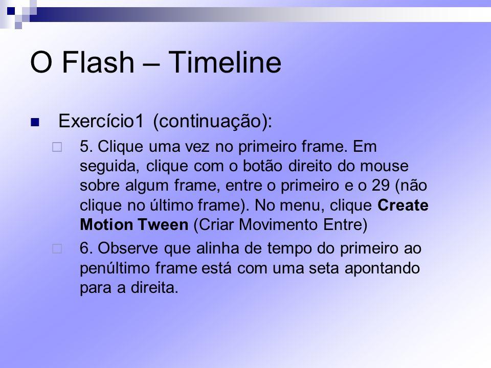 O Flash – Timeline Exercício1 (continuação):