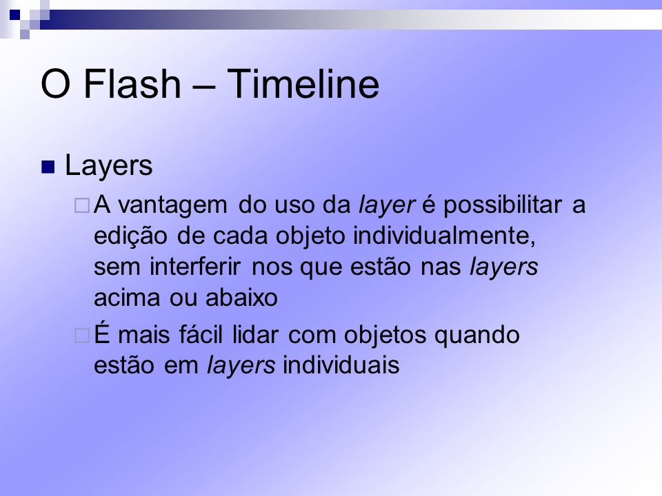 O Flash – Timeline Layers