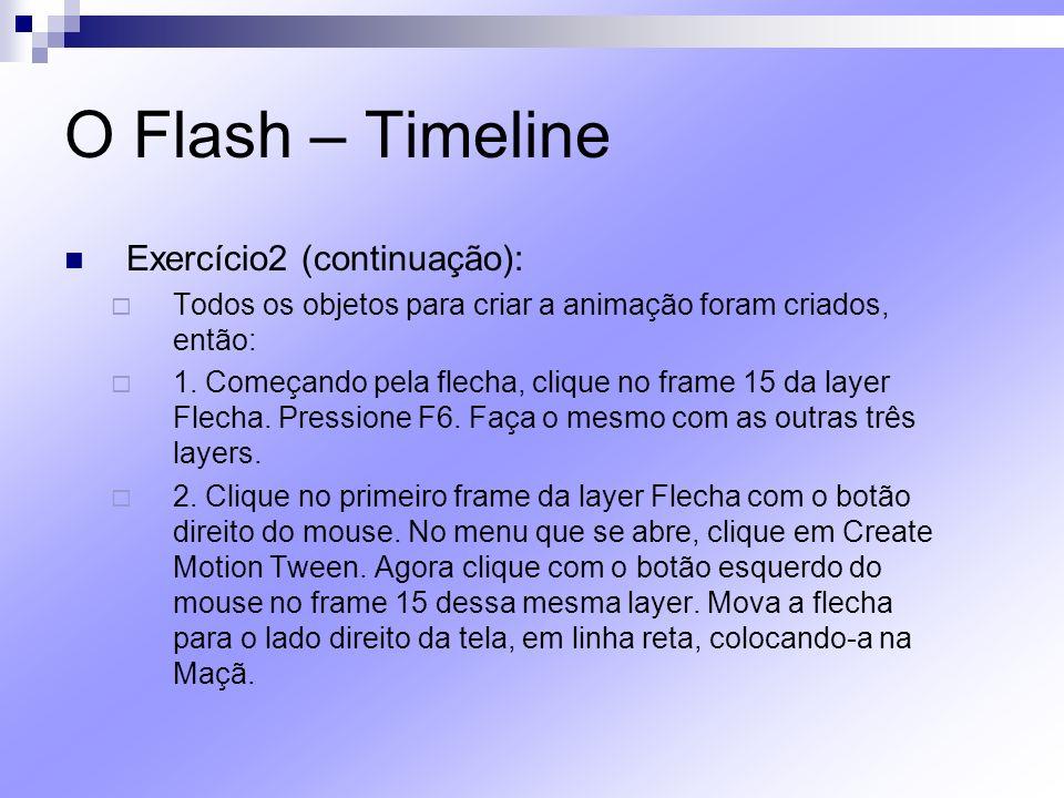 O Flash – Timeline Exercício2 (continuação):