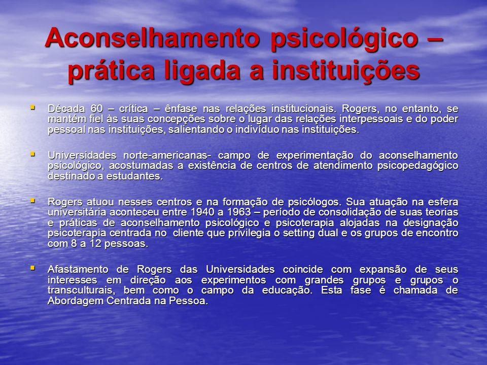 Aconselhamento psicológico – prática ligada a instituições