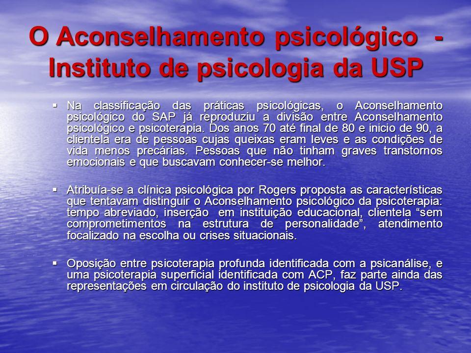 O Aconselhamento psicológico - Instituto de psicologia da USP