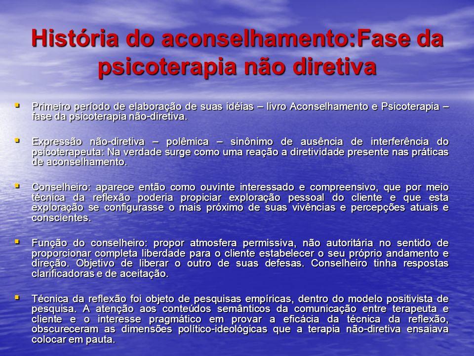 História do aconselhamento:Fase da psicoterapia não diretiva