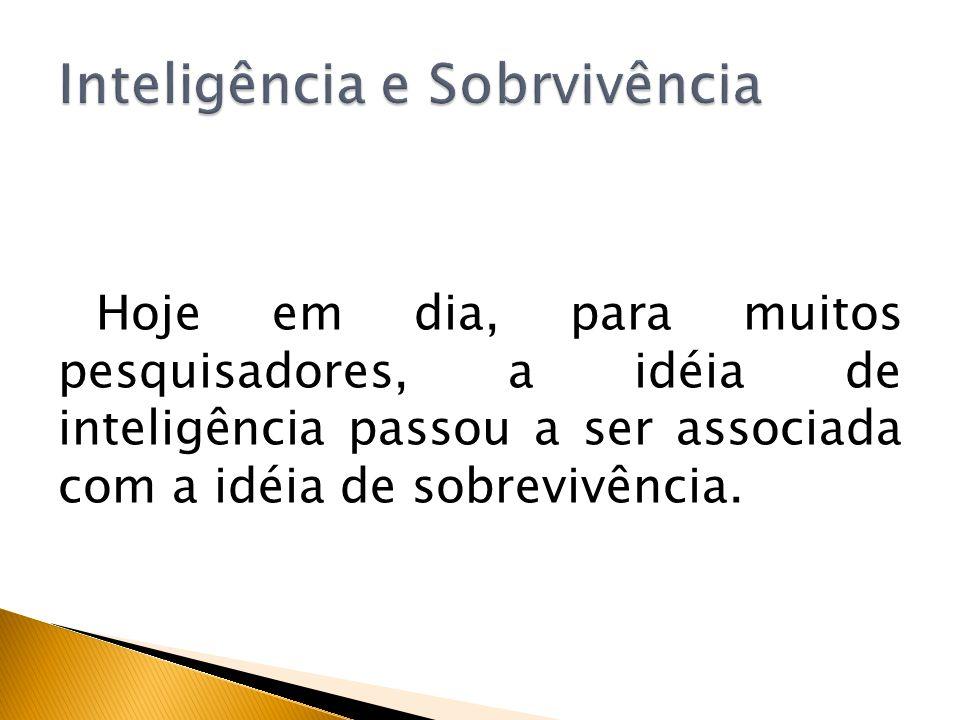 Inteligência e Sobrvivência