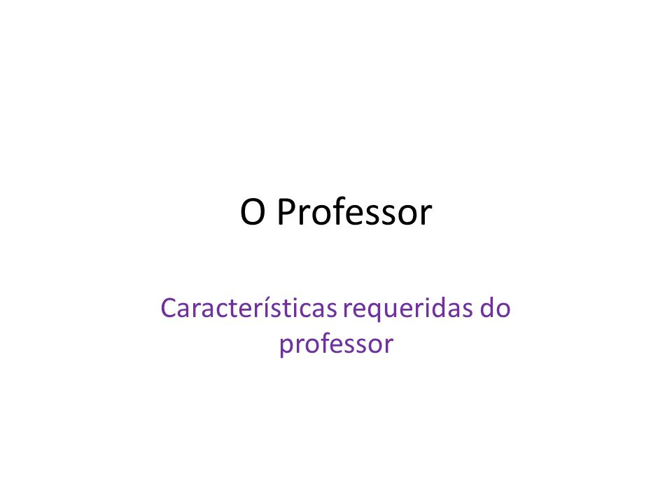 Características requeridas do professor