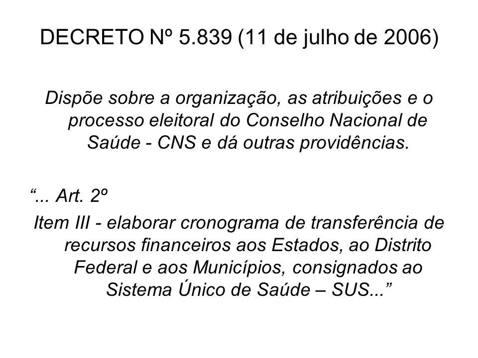 DECRETO Nº 5.839 (11 de julho de 2006)