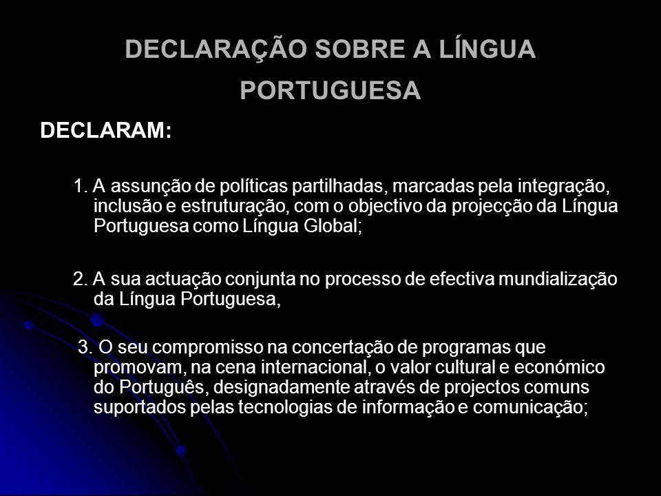DECLARAÇÃO SOBRE A LÍNGUA PORTUGUESA