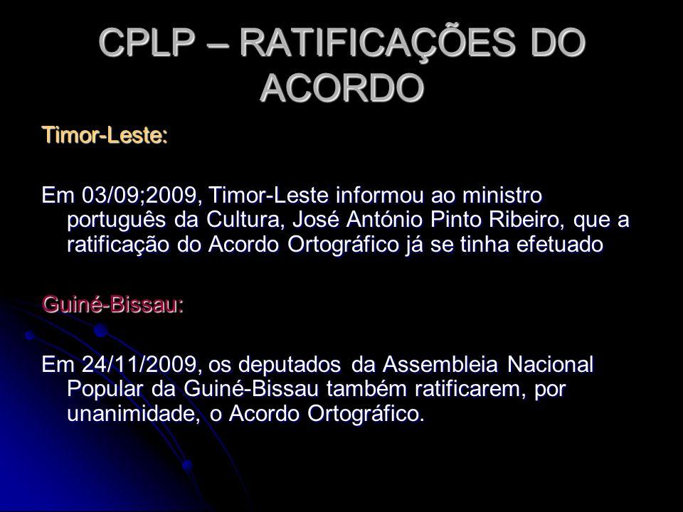 CPLP – RATIFICAÇÕES DO ACORDO