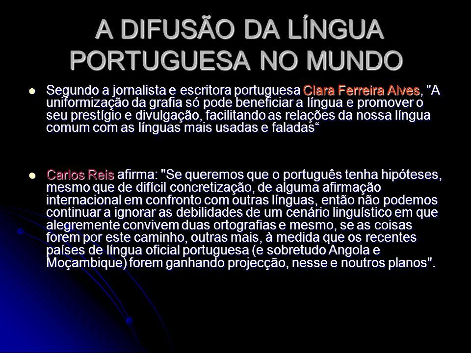 A DIFUSÃO DA LÍNGUA PORTUGUESA NO MUNDO