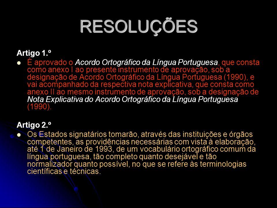 RESOLUÇÕES Artigo 1.º.